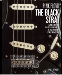 Pink Floyd The Black Strat book by Phil Taylor
