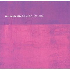 phil manzanera the music 1972 - 2008