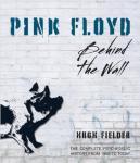 Pink Floyd - Behind The Wall by Hugh Fielder