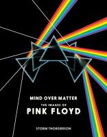 Mind Over Matter - The Images of Pink Floyd (2014)