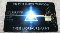 Pink Floyd Exhibition - Their Mortal Remains Day One Package