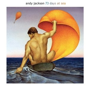Andy Jackson - 73 Days At Sea