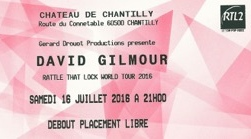 David Gilmour - Chantilly, France 2016 ticket