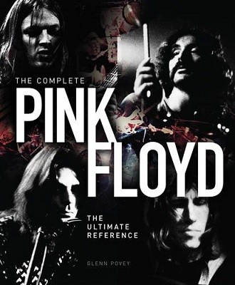 The Complete Pink Floyd book by Glenn Povey