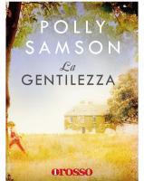 Polly Samson - La Gentilezza