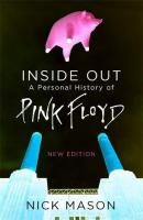 Nick Mason - Inside Out: A Personal History of Pink Floyd (2017 edition)
