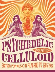Psychedelic Celluloid book