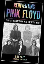 Reinventing Pink Floyd - Bill Kopp