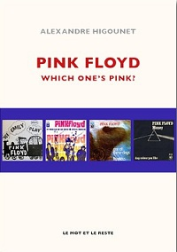 Pink Floyd: Which One's Pink - book by Alexandre Higounet
