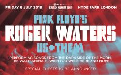 Roger Waters - British Summer Time, Hyde Park, July 6th 2018