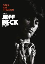 Still On The Run: The Jeff Beck Story - Blu-ray and DVD