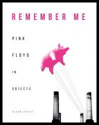 Pink Floyd in Objects - Glenn Povey