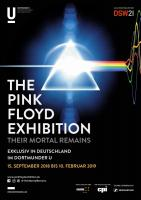 The Pink Floyd Exhibition - Their Mortal Remains: Dortmund, Germany poster