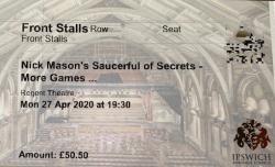 Nick Mason's Saucerful of Secrets - Ipswich ticket 2020