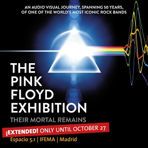 The Pink Floyd Exhibition: Their Mortal Remains - Madrid, Spain extension to October 2019