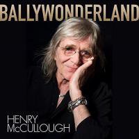 Ballywonderland - Henry McCullough
