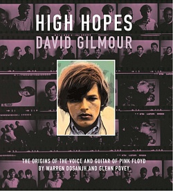 High Hopes: David Gilmour - book by Glenn Povey and Warren Dosanjh