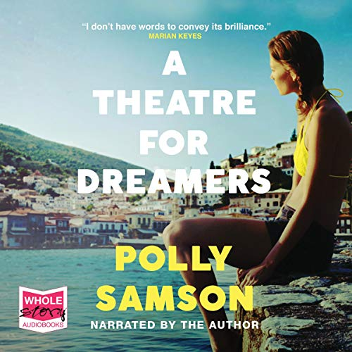 A Theatre For Dreamers audiobook - Polly Samson with David Gilmour