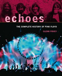 Echoes - The Complete History Of Pink Floyd